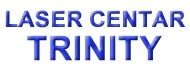 *Laser centar Trinity -Zagreb - Rijeka- Osijek - Split