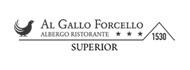 """Albergo-Ristorante """"Al Gallo Forcello.1530""""*** superior"""