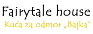 Fairy tale house - Bajka